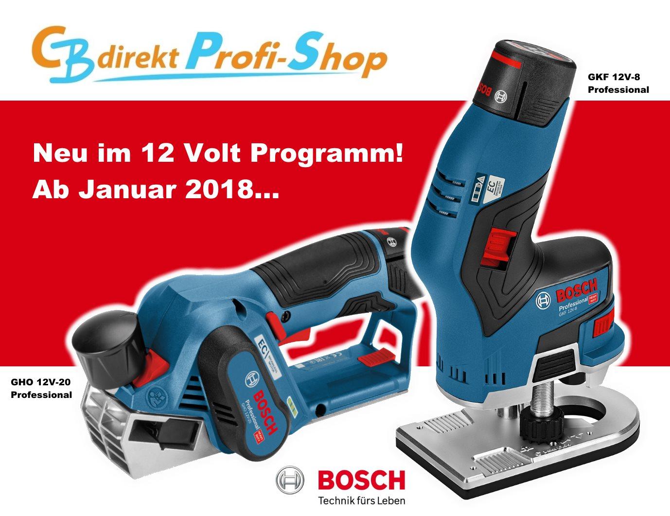 Bosch Akku Kantenfräse GKF 12V-8 und Akku-Hobel 12V-20 neu ab Januar 2018