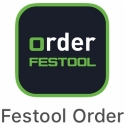Festool Order App – bequem per Smartphone bestellen